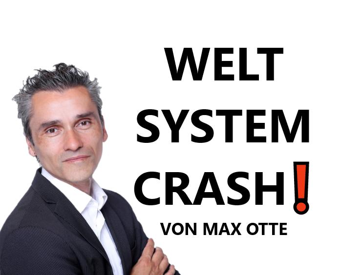 Der Weltsystemcrash von Max Otte